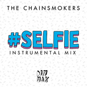 #SELFIE (Instrumental Mix) Songs