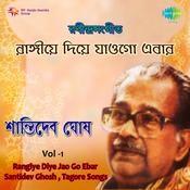 Shantideb Ghosh Rangiye Diye Jao Go Ebar Songs