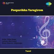 Pooparikka Varugirom Songs