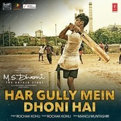 Har Gully Mein Dhoni Hai Song