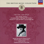 Bridge: Cello Sonata; Enter Spring; Summer, etc. Songs