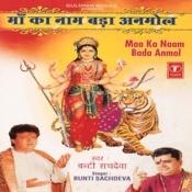Maa Ka Naam Bada Anmol Songs