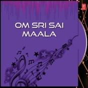 Om Sri Sai Maala Songs