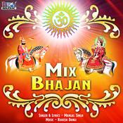 Mix Bhajan Songs