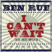 I Can't Wait (Be My Wife) Songs