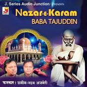 Nazar-E-Karam Baba Tajuddin Songs