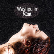 Washed In Rain Songs