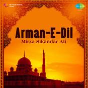 Arman-e-dil - Mirza Sikandar Ali Songs