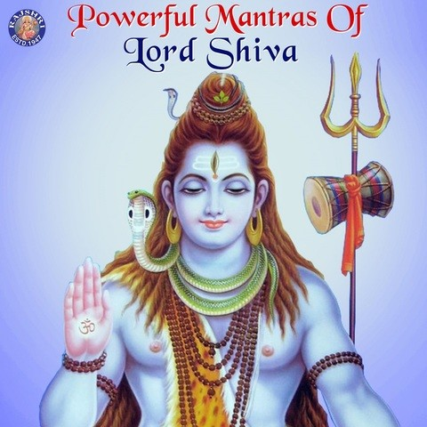 Powerful Mantras Of Lord Shiva Songs Download: Powerful Mantras Of