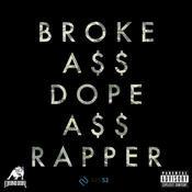 Broke Ass Dope Ass Rapper Song