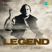 Legend  Nusrat Fateh Ali Khan Songs