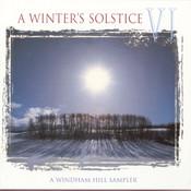 Winter's Solstice VI Songs