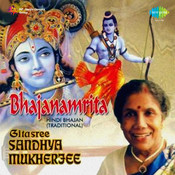 Hindi Bhajans By Sandhya Mukherjee Songs