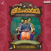 Brochevarevarura Vivek Sagar Full Mp3 Song