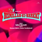 Bismillah Ki Barkat Songs