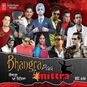 Bhangra Paa Mittra Songs