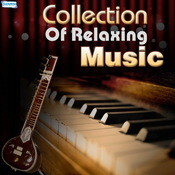 Collection Of Relaxing Music Songs