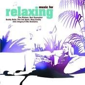 Music For Relaxing Songs