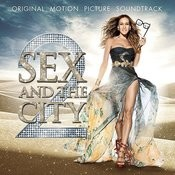 Sex and the City 2 Songs