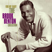 For My Baby - The Brook Benton Collection Songs