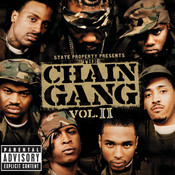 State Property Presents The Chain Gang Vol II Songs