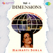 Dimensions - Haimanti Shukla Vol 1 Songs