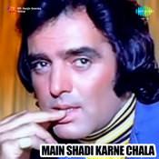 Main Shadi Karne Chala Songs