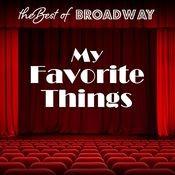The Best Of Broadway: My Favorite Things Songs