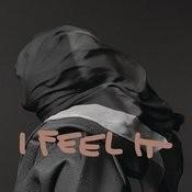 I Feel It Songs