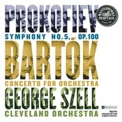 Prokofiev: Symphony No. 5 in B-Flat Major, Op. 100 - Bartók: Concerto for Orchestra, Sz. 116 Songs