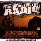 Too Hard For The Radio: Street Beat Exclusives Vol.1 (Parental Advisory) Songs