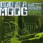 God Is A Moog Songs