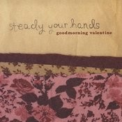 Steady Your Hands Songs