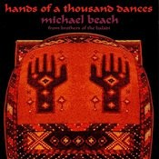 Hands Of A Thousand Dances Songs