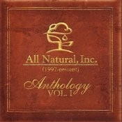 All Natural, Inc.: Anthology, Vol.1 Songs