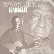 Pete Seeger Sings Lead Belly Songs