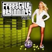 Essential Media Group Presents: Freestyle Beginnings, Vol.9 Songs