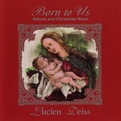Born To Us: Advent And Christmas Music Songs