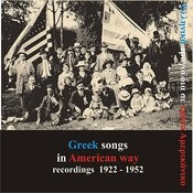 Greek Songs In American Way Recordings, 1922-1952 Songs
