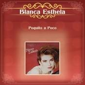 Poquito A Poco Songs
