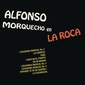 Morquecho En La Roca Songs