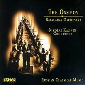 The Ossipov Balalaika Orchestra, Vol I: Russian Classical Music Songs