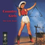 Country Girls - The Early Years Songs