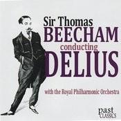 Sir Thomas Beecham Conducting Delius Songs