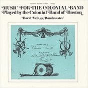 Music for the Colonial Band: Played by the Colonial Band of Boston Songs