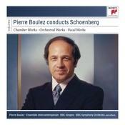 Pierre Boulez Conducts Schoenberg Songs