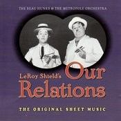 Our Relations - The Original Score By Leroy Shield Songs
