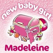 New Baby Girl Madeleine Songs