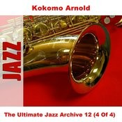 The Ultimate Jazz Archive 12 (4 Of 4) Songs