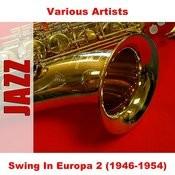 Swing In Europa 2 (1946-1954) Songs